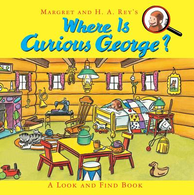 Where Is Curious George? By Rey, H. A.