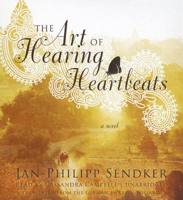 [CD] The Art of Hearing Heartbeats By Sendker, Jan-Philipp